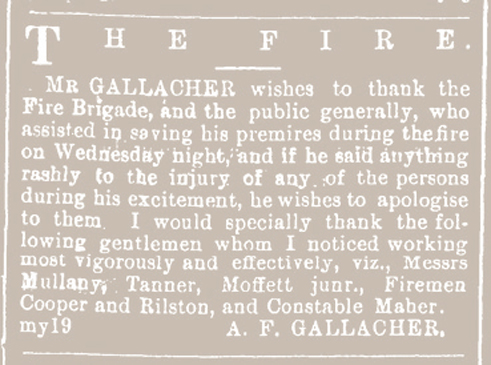 A F GALLAGHER PUBLIC NOTICES THE FIRE SAID RASH THINGS Southland Times 19 May 1882 Page 3